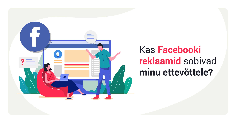 Facebooki reklaamid - Nullist koolitus